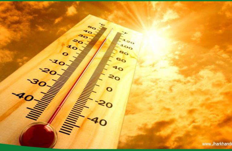 झारखंड में टूटेगा गर्मी का रिकॉर्ड, मार्च में ही पारा पहुंचा 40 के पार..